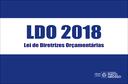 LDO- LEI DE DIRETRIZES ORÇAMENTÁRIA-2018